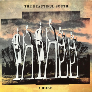 Beautiful South (The) ‎- Choke (LP) (G++/VG-) (1)